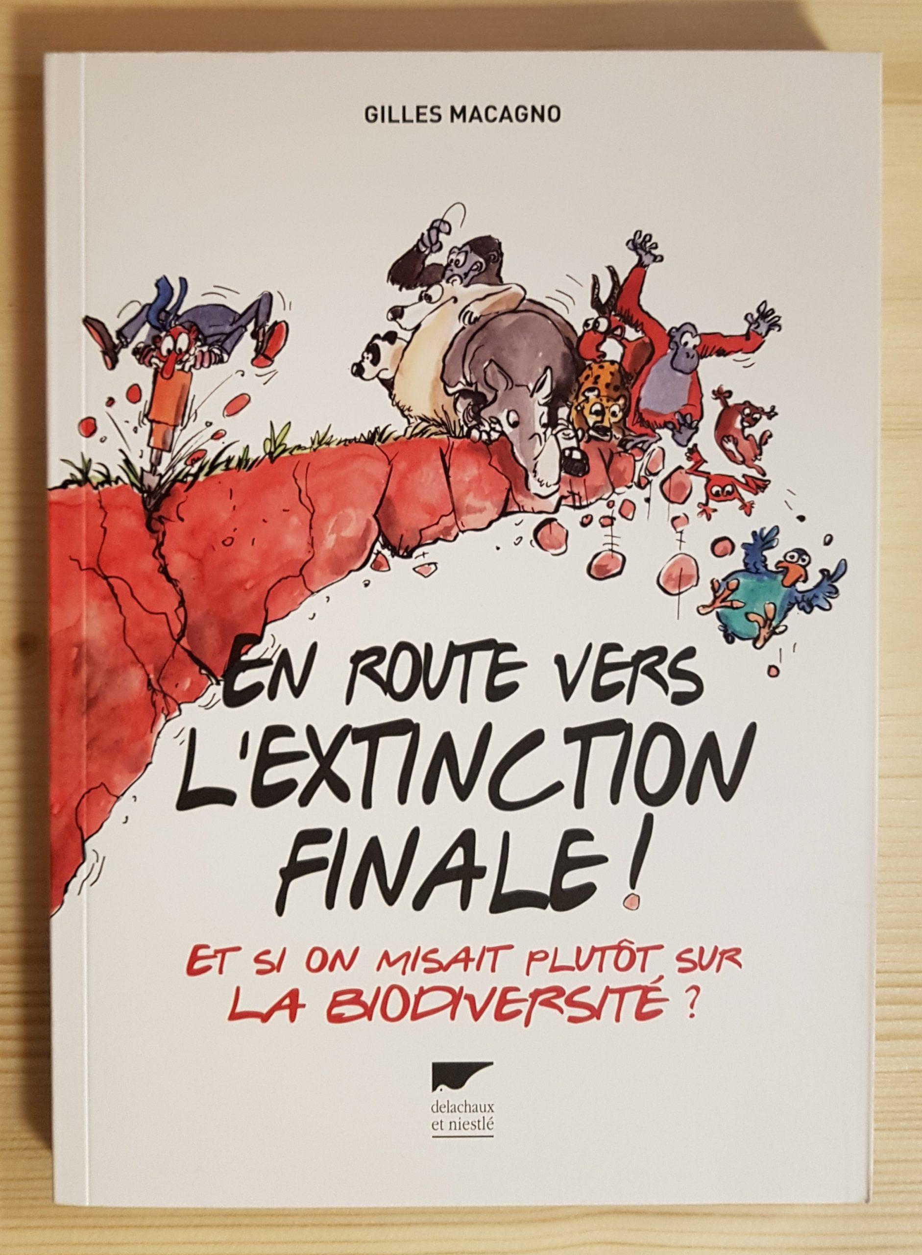 En route vers l'extinction finale