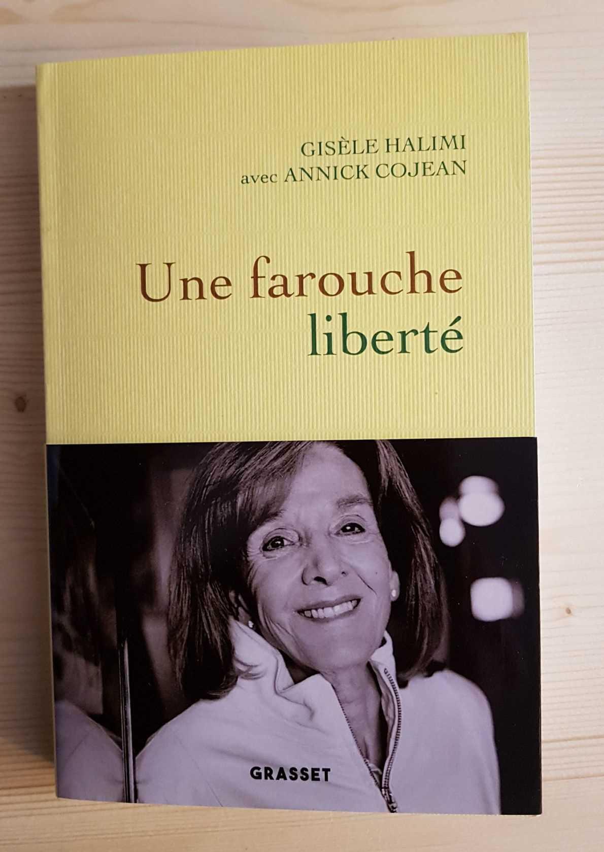 Une farouche liberté Gisèle Halimi librairie La Librai'bulles