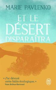 Et le desert disparaitra librairie La Librai'bulles
