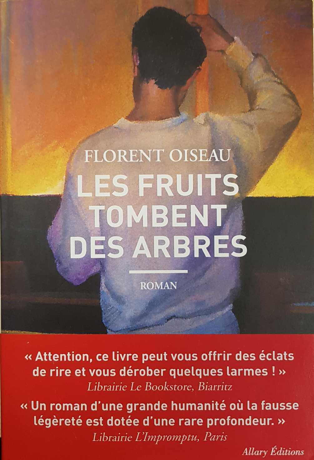 Les fruits tombent des arbres Florent Oiseau librairie La librai'bulles